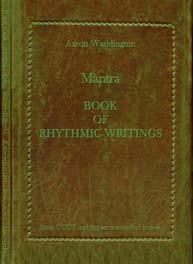 Mantra Book of Rhythmic Writings
